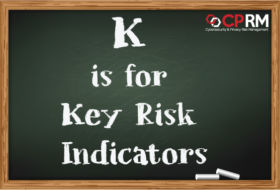 k is for Key risk indicators